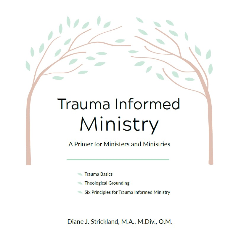illustration of two trees leaning over title that says Trauma Informed Ministry