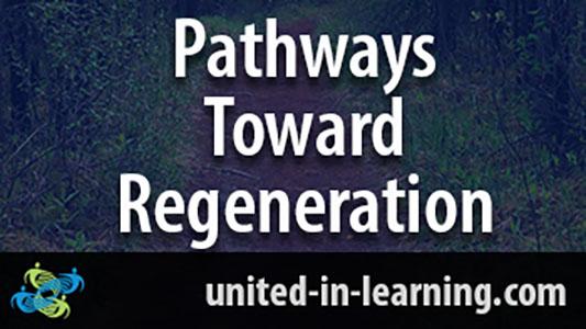 Pathways Toward regeneration title card